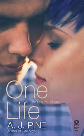 One Life: An Only You Novel