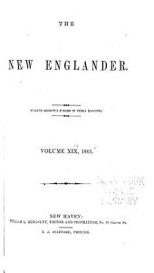 New Englander and Yale Review: Volume 19