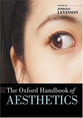 The Oxford Handbook of Aesthetics PDF