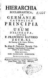 Hierarchia ecclesiastica, ad Germaniae catholicae principia et usum delineata