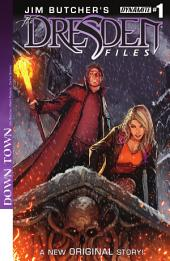 Jim Butcher's The Dresden Files: Down Town #1
