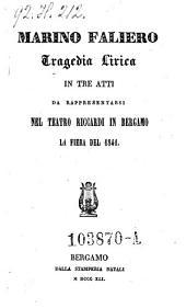 Marino Faliero. Tragedia lirica in 3 atti-(Musica di Gaetano Donizetti.)