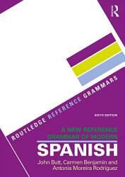 A New Reference Grammar of Modern Spanish PDF