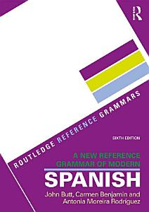 A New Reference Grammar of Modern Spanish Book