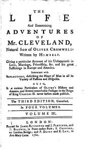 The Life and Entertaining Adventures of Mr. Cleveland: Natural Son of Oliver Cromwell, Volume 3