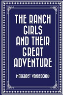 Download The Ranch Girls and Their Great Adventure Book