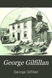 George Gilfillan: Letters and Journals, with Memoir