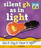 Silent Gh as in Light