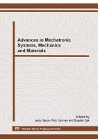 Advances in Mechatronic Systems  Mechanics and Materials PDF