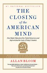 Closing Of The American Mind Book PDF
