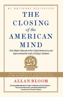 Closing of the American Mind Book