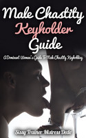 Male Chastity Keyholder Guide PDF