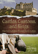 Castles, Customs, and Kings