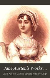 A Memoir of Jane Austen: To Which are Added Lady Susan and Fragments of Two Other Unfinished Tales by Miss Austen