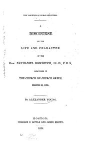 A Discourse on the Life and Character of the Hon. Nathaniel Bowditch...: Delivered in the Church on Church Green, March 25, 1838