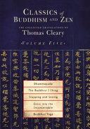 Classics of Buddhism and Zen
