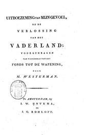 Uitboezeming van mijn gevoel, bij de Verlossing van het Vaderland: voorgedragen ten voordeele van het Fonds tot de bewapening
