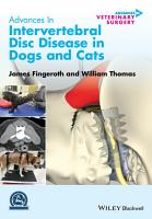 Advances in Intervertebral Disc Disease in Dogs and Cats PDF
