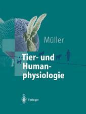 Tier- und Humanphysiologie: Ein einführendes Lehrbuch