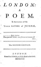 London: a poem in imitation of the third satire of Juvenal [by S. Johnson].