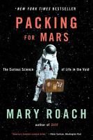 Packing for Mars  The Curious Science of Life in the Void PDF