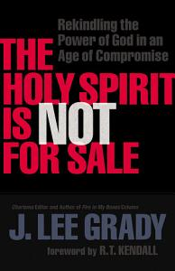 The Holy Spirit Is Not for Sale PDF