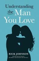 Understanding the Man You Love PDF