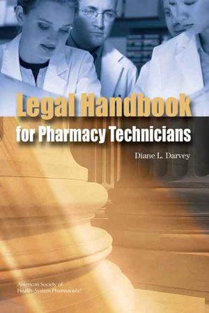 The Legal Handbook for Pharmacy Technicians PDF