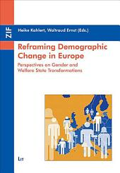 Reframing Demographic Change in Europe: Perspectives on Gender and Welfare State Transformations