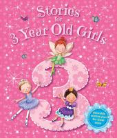 Stories for 3 Year Old Girls: Young Storytime