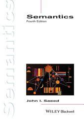 Semantics: Edition 4