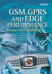 GSM, GPRS and EDGE Performance: Evolution Towards 3G/UMTS, Edition 2