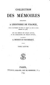 Collection des mémoires relatifs à l'histoire de France: Table générale et analytique, Volume78