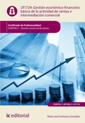 Gestión económica básica de la actividad comercial de ventas e intermediación. COMT0411