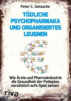 T  dliche Psychopharmaka und organisiertes Leugnen PDF