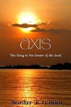 Axis  the Song in the Center of the Soul PDF