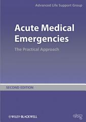 Acute Medical Emergencies: The Practical Approach, Edition 2