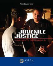 Juvenile Justice: Edition 3