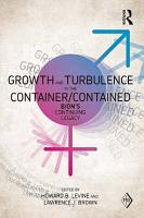 Growth and Turbulence in the Container Contained  Bion s Continuing Legacy PDF