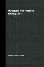 Managing Information Strategically
