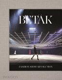 Betak  Fashion Show Revolution