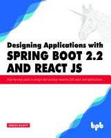 Designing Applications with Spring Boot 2 2 and React JS PDF