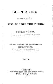 Memoirs of the Reign of King George the Third: Volume 2