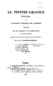 Le peintre-graveur Français, ou catalogue raisonné des estampes gravées par les peintres et les dessinateurs de l'École Française: Volume7