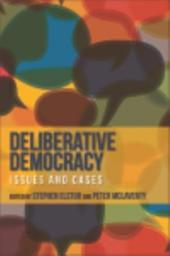 Deliberative Democracy: Issues and Cases