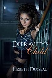 Depravity's Child
