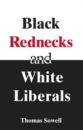 Black Rednecks & White Liberals: Hope, Mercy, Justice and Autonomy in the American Health Care System