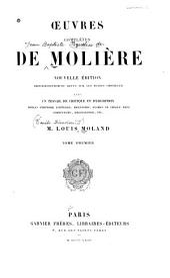Œuvres complètes de Molière: Volume1