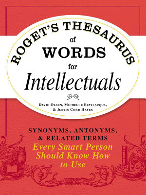 Roget s Thesaurus of Words for Intellectuals