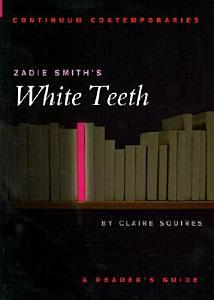 Zadie Smith s White Teeth
